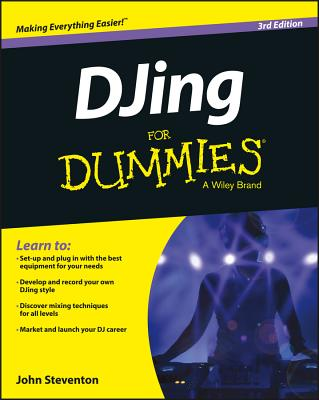 Djing for Dummies By Steventon, John